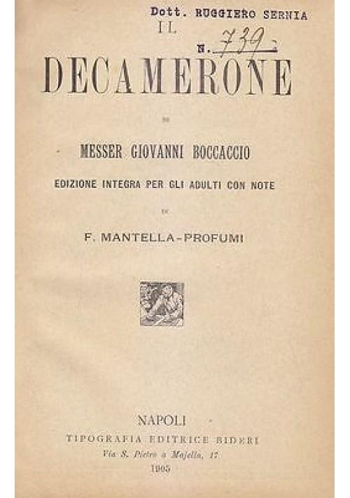 IL DECAMERONE di Giovanni Boccaccio 1905 Bideri EDIZ INTEGRALE Mantella Profumi