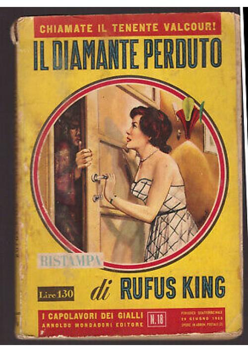 IL DIAMANTE PERDUTO Rufus King - Mondadori gialli ristampa 1955 tenente Valcour