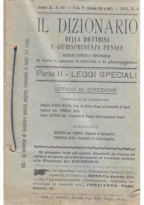 IL DIZIONARIO  DOTTRINA E GIURISPRUDENZA PENALE PARTE II LEGGI SPECIALI 1911