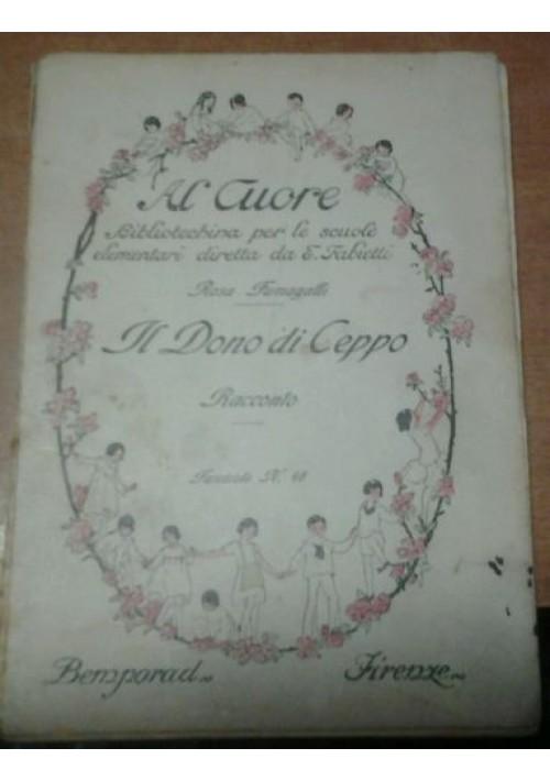 IL DONO DI CEPPO racconto di Rosa Fumagalli 1924 Bemporad collana al cuore