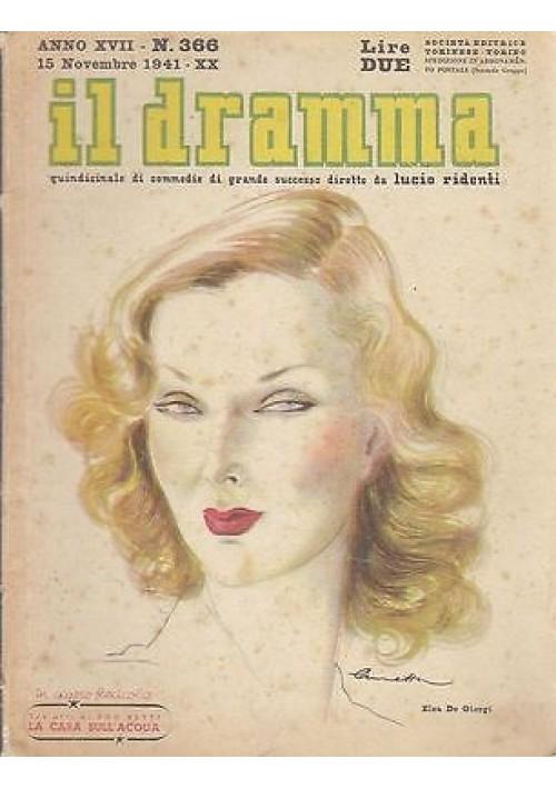 IL DRAMMA anno 17 n.366 - 15 novembre 1941 - LA CASA SULL'ACQUA di Ugo Betti
