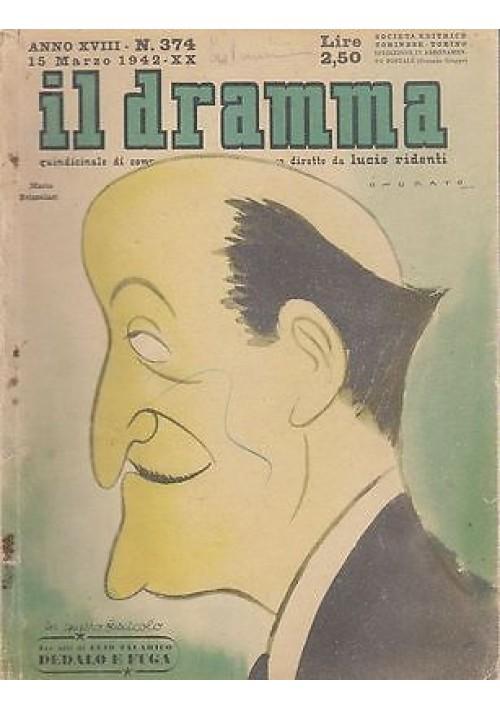 IL DRAMMA anno 18 n. 374 15 marzo 1942 - UNA PERSONA FIDATA Peppino De Filippo