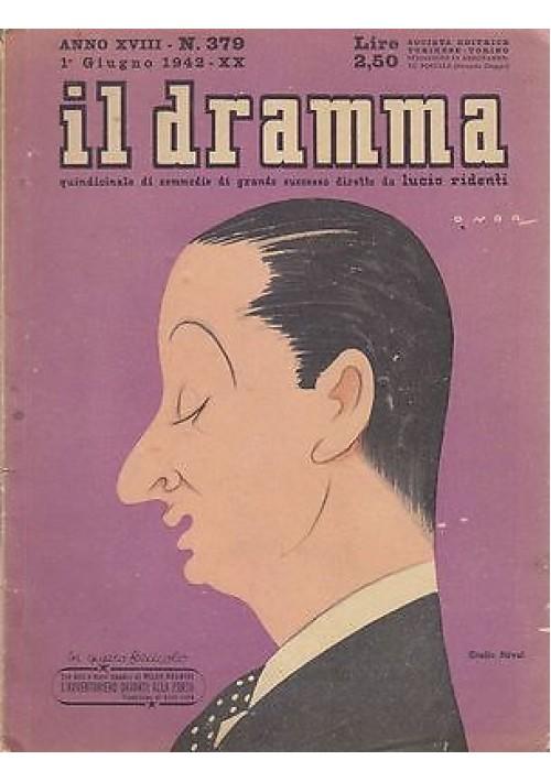 IL DRAMMA anno 18 n.379 - 1 giugno 1942 - L'AVVENTURIERO DAVANTI ALLA PORTA