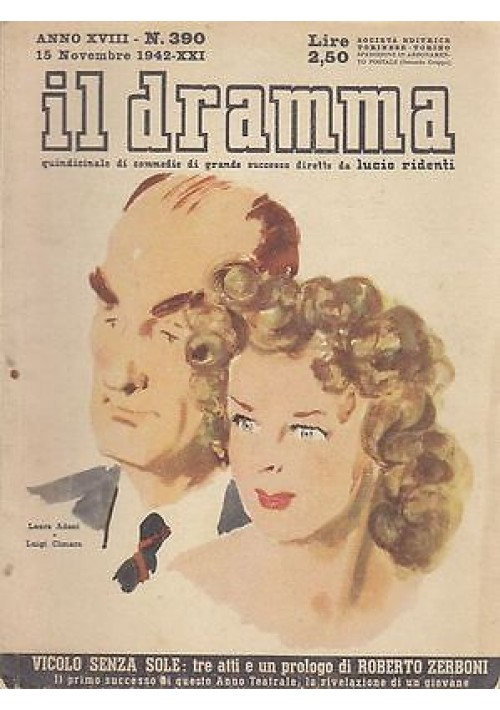 IL DRAMMA anno 18 n.390 - 15 novembre 1942 - VICOLO SENZA SOLE - Roberto Zerboni