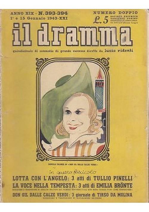 IL DRAMMA anno 19  n.393-394 - 1 e 15 gennaio 1943 LOTTA CON L'ANGELO di Pinelli