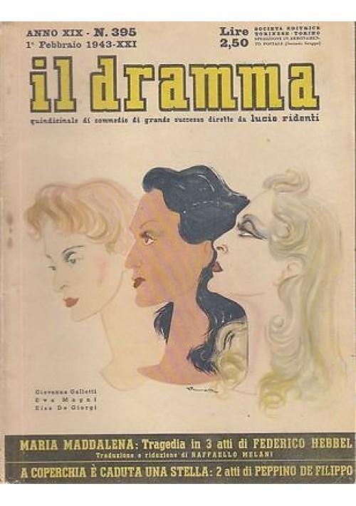 IL DRAMMA anno 19 n.395 - 1/2/1943 - A COPERCHIA E' CADUTA UNA STELLA De Filippo