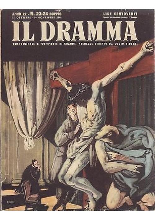 IL DRAMMA anno 22 n.23-24 doppio 15 ottobre-1 novembre 1946 -  GIORNI SENZA FINE