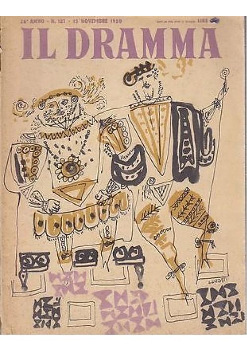 IL DRAMMA anno 26 n 121  15 novembre 1950 - LA NOSTRA FORTUNA di Eligio Possenti