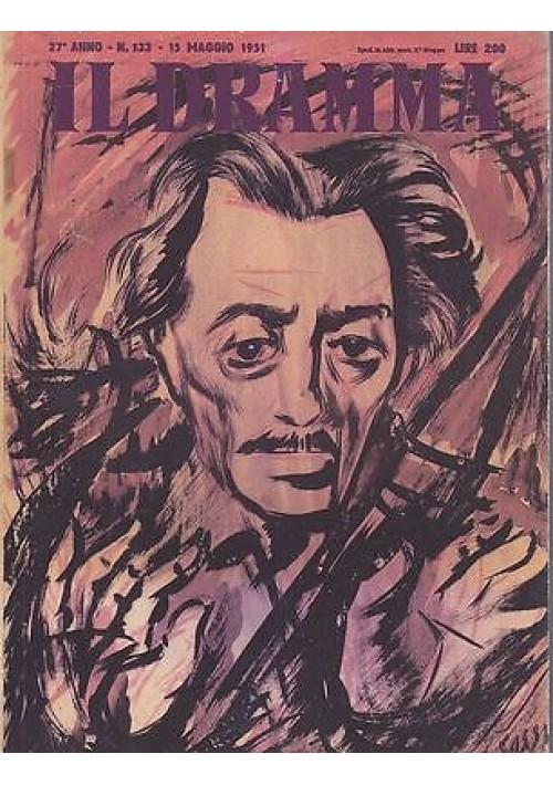 IL DRAMMA anno 27 n.133 - 15 maggio 1951. LA PAURA NUMERO UNO Eduardo De Filippo