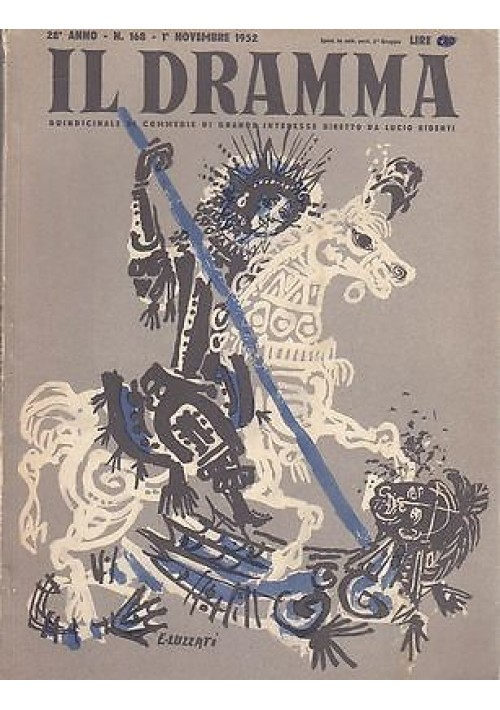 IL DRAMMA anno 28 n.168  1 novembre 1952 il burattino di Enrique Suarez de Reza