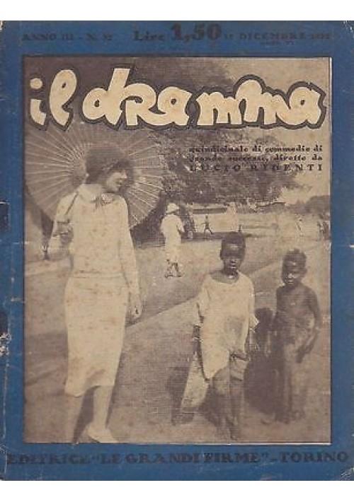 IL DRAMMA anno 3 n.32 15 dicembre 1927 - TEATRO tre atti di Ferenc Molnar