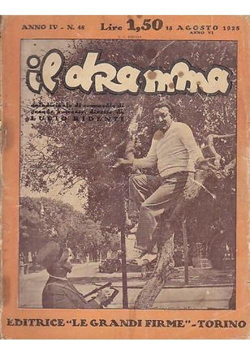 IL DRAMMA anno IV n.48 - 15 agosto 1925 - giuochi di prestigio di Curt Goetz