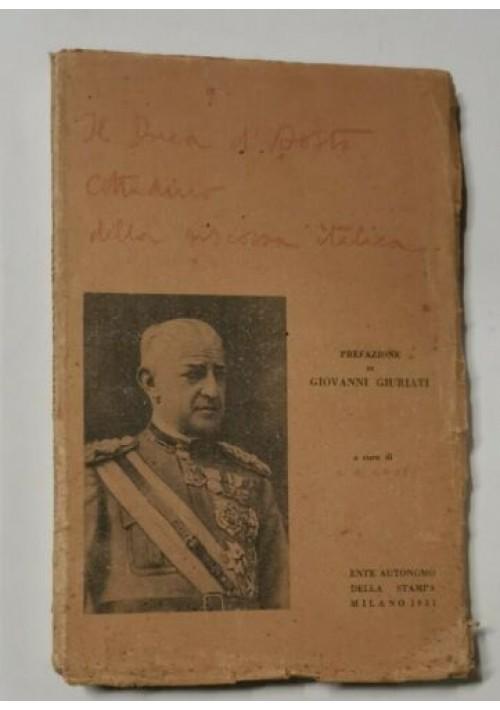 IL DUCA D'AOSTA CITTADINO DELLA RISCOSSA ITALICA A cura di E M Gray 1931 libro