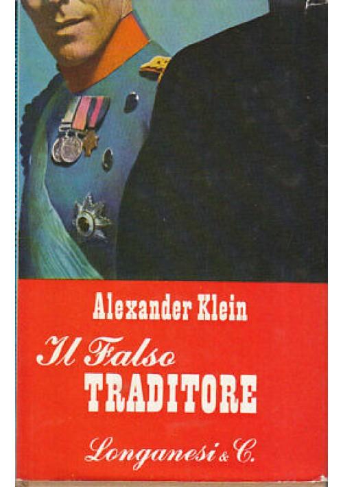 IL FALSO TRADITORE Alexander Klein 1958 Longanesi II edizione