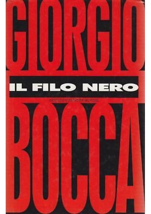 IL FILO NERO di Giorgio Bocca FASCISMO - I edizione Mondadori editore 1995
