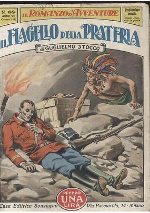 IL FLAGELLO DELLA PRATERIA di Guglielmo Stocco - Sonzogno 1930 illustrazioni di Attilio  Mussino
