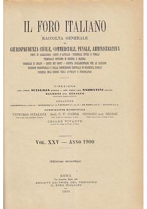 IL FORO ITALIANO RACCOLTA GENERALE DI GIURISPRUDENZA E LEGISLAZIONE 1900 antico