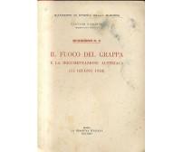 IL FUOCO DEL GRAPPA E LA DOCUMENTAZIONE AUSTRIACA 15 6 1918 di Gaetano Giardino