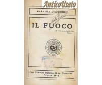IL FUOCO di Gabriele d'Annunzio 1913 Casa Editrice Italiana A.Quattrini