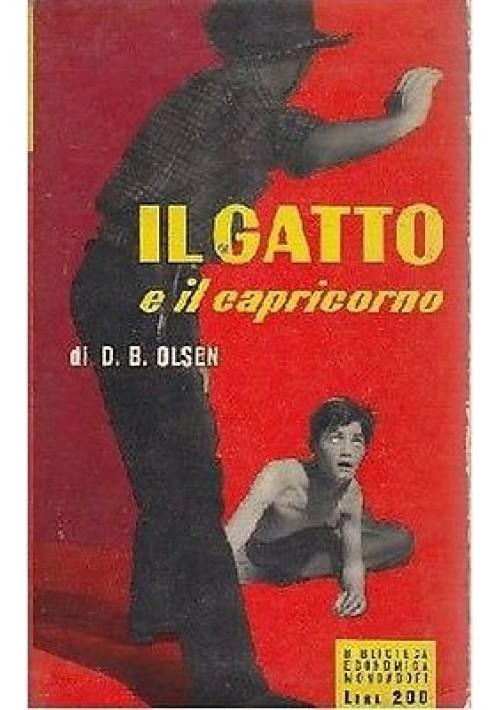 IL GATTO E IL CAPRICORNO  di D B Olsen - Mondadori  Biblioteca Economica I ediz.