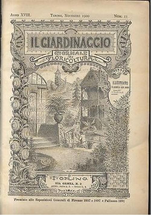 IL GIARDINAGGIO giornale di floricoltura novembre 1900 a. XVIII n.11 ILLUSTRATO