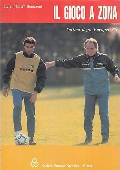 """IL GIOCO A ZONA TATTICA DEGLI EUROPEI 1988 di Luigi """"Cina"""" Bonizzoni 2001 calcio"""