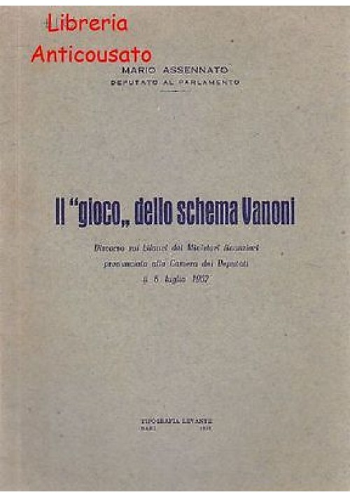 """IL """"GIOCO"""" DELLO SCHEMA VANONI di Mario Assennato - Tipografia Levante 1958"""