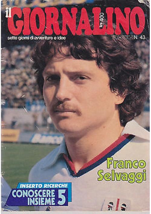 IL GIORNALINO 2 novembre 1980 FRANCO SELVAGGI  con inserto