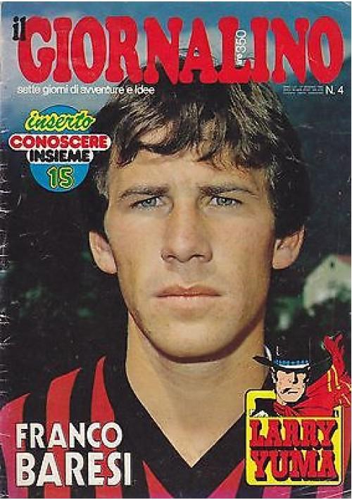 IL GIORNALINO 27 gennaio 1980 FRANCO BARESI con poster manca l'inserto