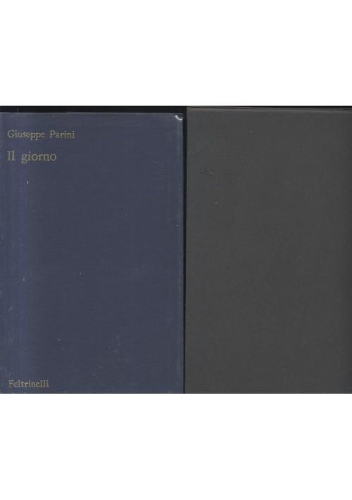 IL GIORNO di Giuseppe Parini - a cura di Raffaele Amaturo - Feltrinelli 1966