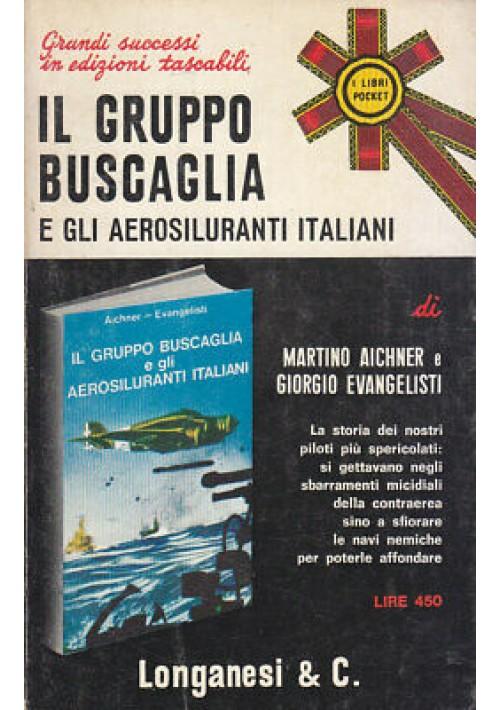 IL GRUPPO BUSCAGLIA E GLI AEROSILURANTI ITALIANI  Aichner Evangelisti 1972