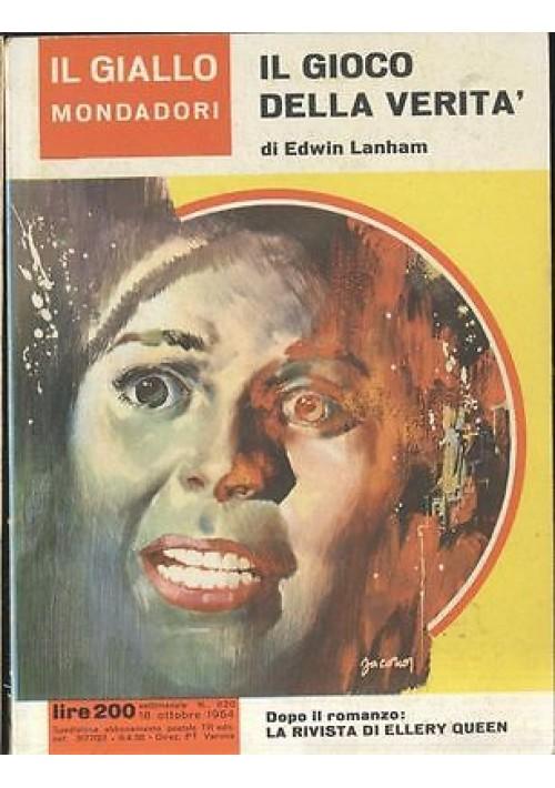 IL Gioco DELLA VERITA' di Edwin Lanham 18 ottobre 1964   Il giallo Mondadori