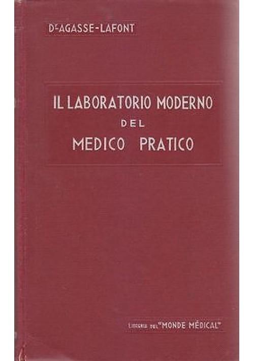IL LABORATORIO MODERNO DEL MEDICO PRATICO Agasse e Lafont 1933 Monde medicale