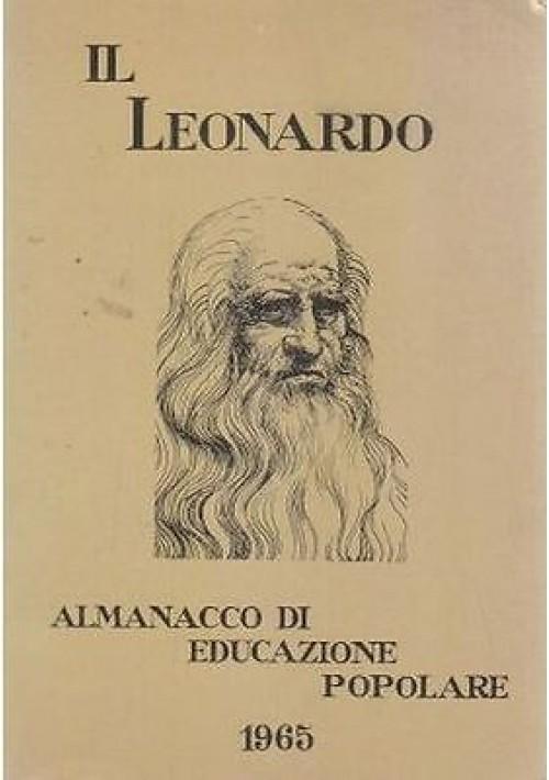 IL LEONARDO ALMANACCO DI EDUCAZIONE POPOLARE 1965 Mondadori Editore
