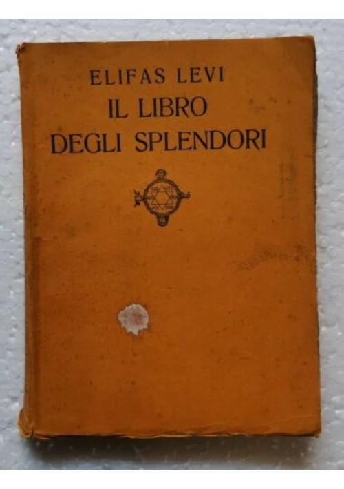 IL LIBRO DEGLI SPLENDORI Opera Martinistica di Elifas Levi 1920 corona dei magi