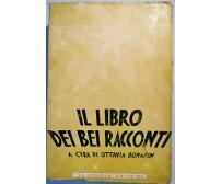 IL LIBRO DEI BEI RACCONTI di Ottavia Bonafin 1942 La scuola libro raccolta