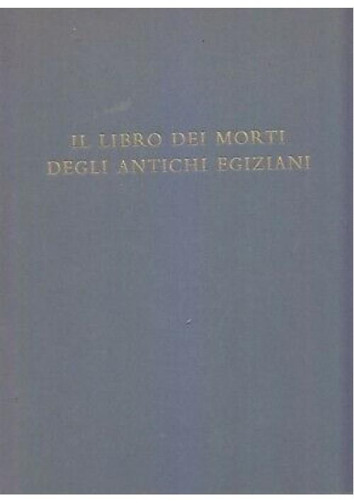 IL LIBRO DEI MORTI DEGLI ANTICHI EGIZIANI Boris De Rachewilts 1958 Pesce d'Oro