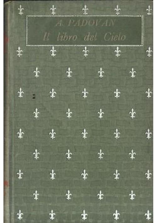 IL LIBRO DEL CIELO di A. Padovan illustraz.Cambellotti -  biblioteca dei ragazzi