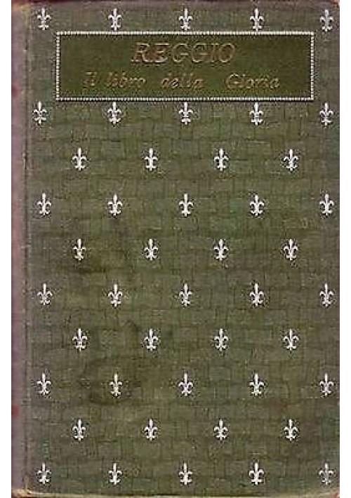 IL LIBRO DELLA GLORIA  di  I. Reggio fregi di Duilio Cambellotti - anni '20