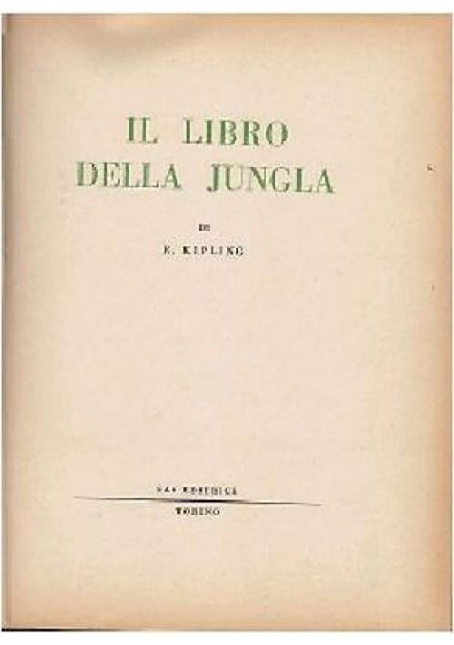 IL LIBRO DELLA JUNGLA di R Kipling 1953 Sas editore illustrato da Luigi Massoni