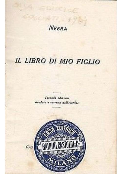 IL LIBRO DI MIO FIGLIO di  Neera - 1901 Cogliati