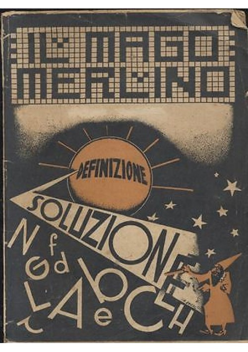 IL MAGO MERLINO prontuario completo per enimmisti ENIGMISTICA 1933 Gorlini