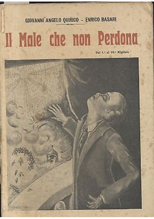 IL MALE CHE NON PERDONA di Giovanni Quirico e Enrico Basari I Prima edizione