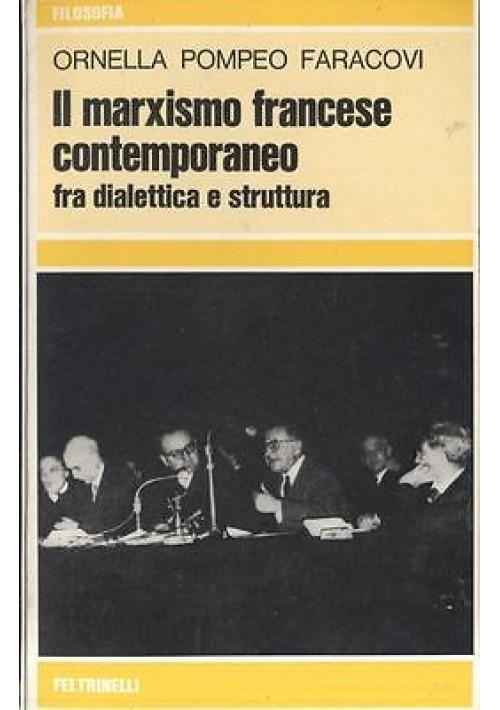 IL MARXISMO FRANCESE CONTEMPORANEO di Faracovi 1972 Feltrinell