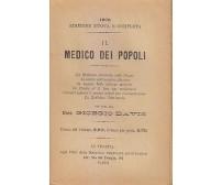 IL MEDICO DEI POPOLI di Giorgio Davis 1908 Agli uffici della Medicina ILLUSTRATO