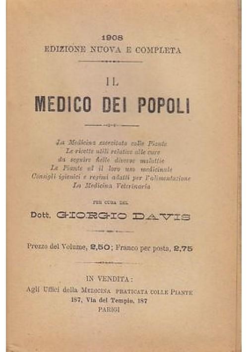 IL MEDICO DEI POPOLI di Giorgio Davis 1908 Agli uffici della Medicina ILLUSTRATO *