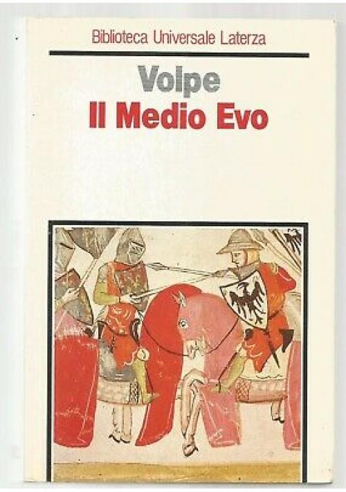 IL MEDIO EVO di Gioacchino Volpe 1990 Laterza biblioteca universale
