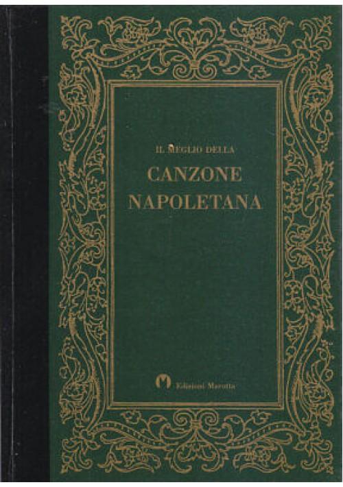 IL MEGLIO DELLA CANZONE NAPOLETANA con vocabolario minimo 1991 edizioni Marotta