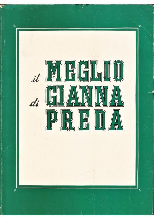 IL MEGLIO DI GIANNA PREDA a cura di Mario Tedeschi 1989 il Borghese Guareschi *