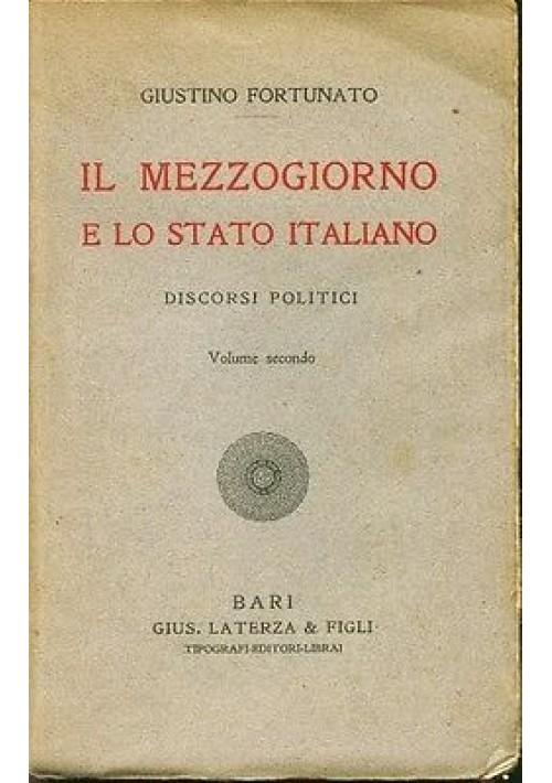 IL MEZZOGIORNO E LO STATO ITALIANO volume 2 di Giustino Fortunato 1911 Laterza